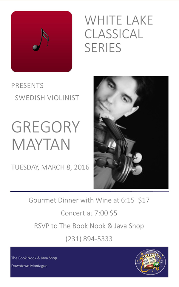 Mar 8- White Lake Classical Series presents Swedish violinist Gregory Maytan