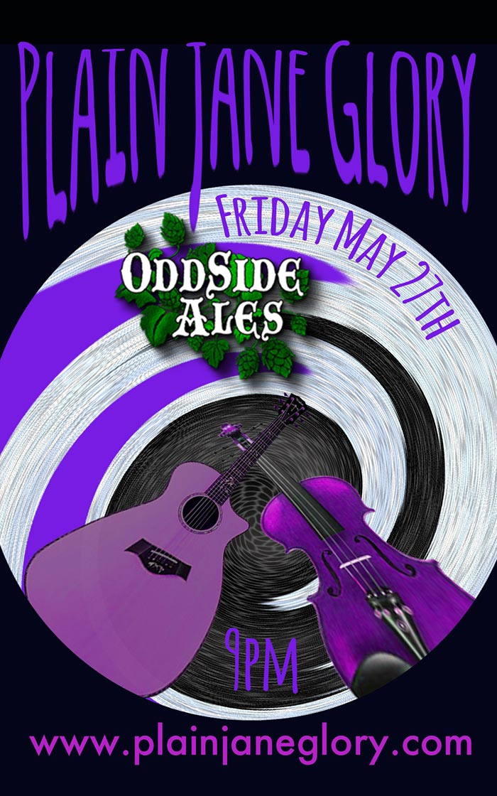 May 27 – Plain Jane Glory – Odd Side Ales