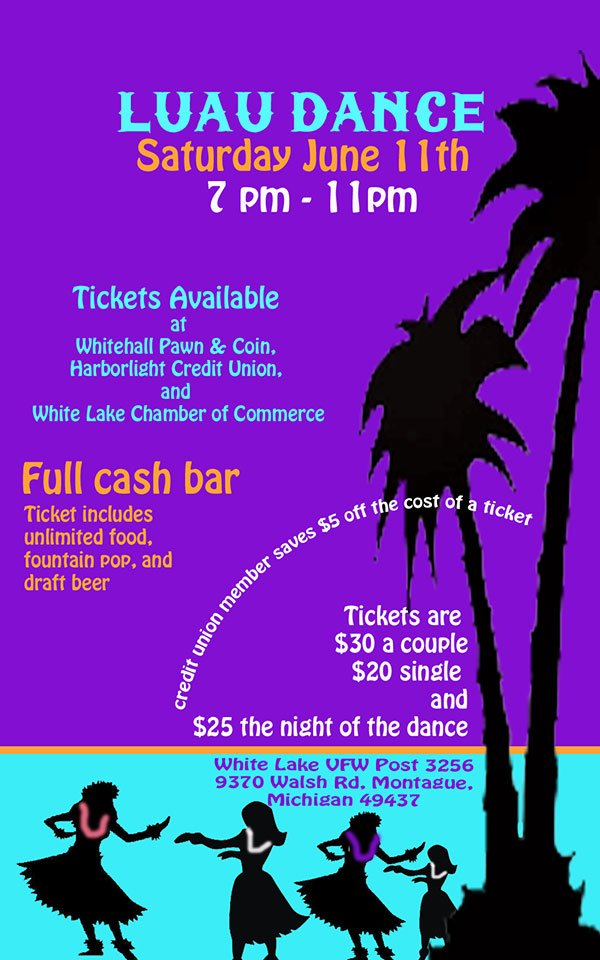 Jun 11 – Luau Dance – White Lake VFW Post 3256 – Whitehall, MI