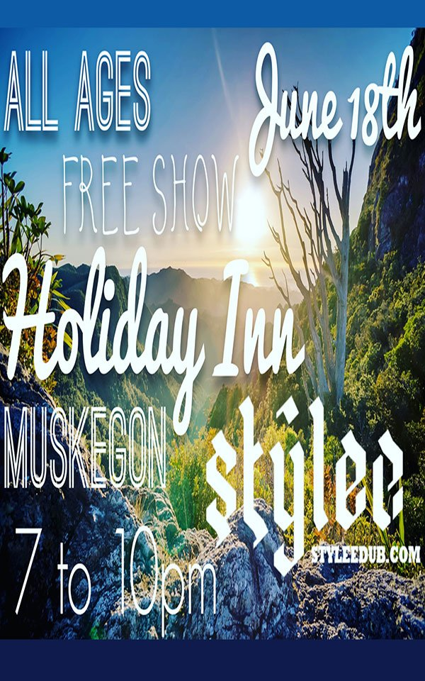 Jun 18 – Stylee – Muskegon Holiday Inn