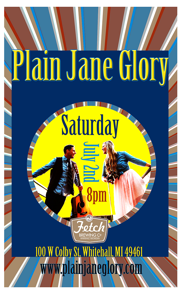 July 2 – Plain Jane Glory – Fetch Brewery Co.