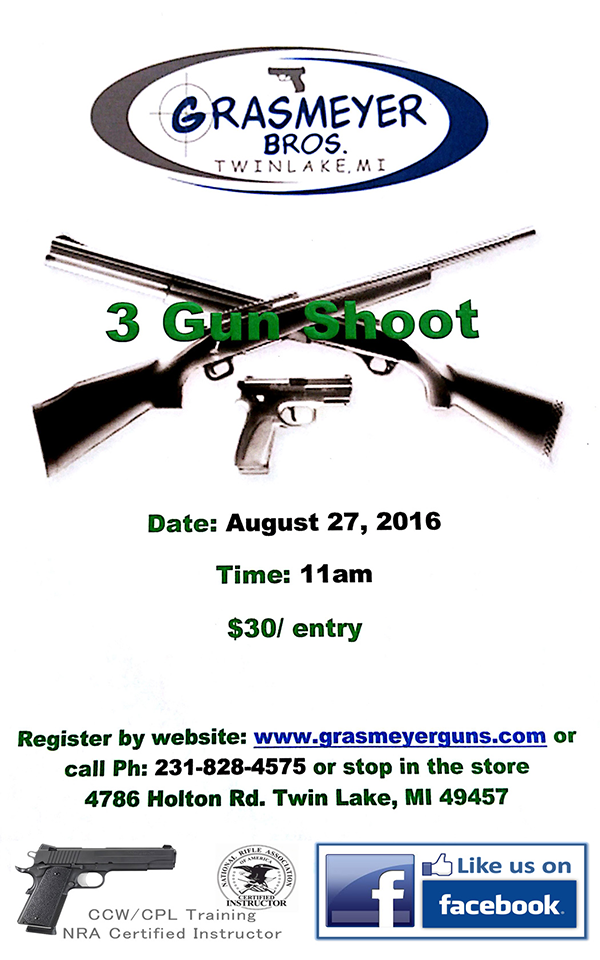 Aug 27 – 3 Gun Shoot – Grasmeyer Bros