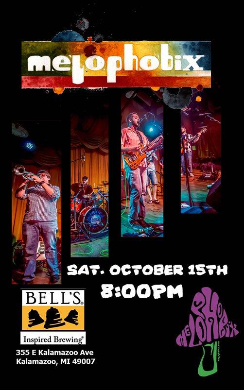Oct 15 – Melophobix – Bell's Brewery