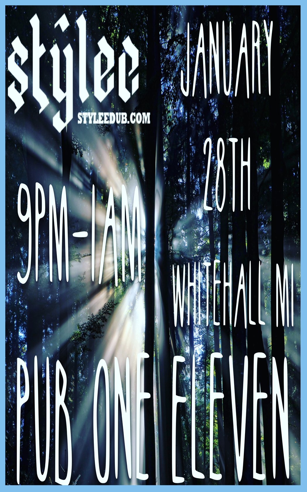 Jan 28 – Stylee @ Pub One Eleven – Whitehall