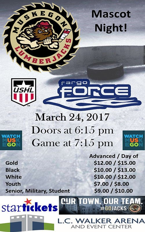 Mar 24 – Muskegon Lumberjacks vs Fargo Force
