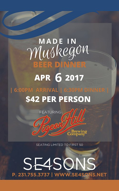 Apr 4 – SE4SONS – Made in Muskegon Beer Dinner