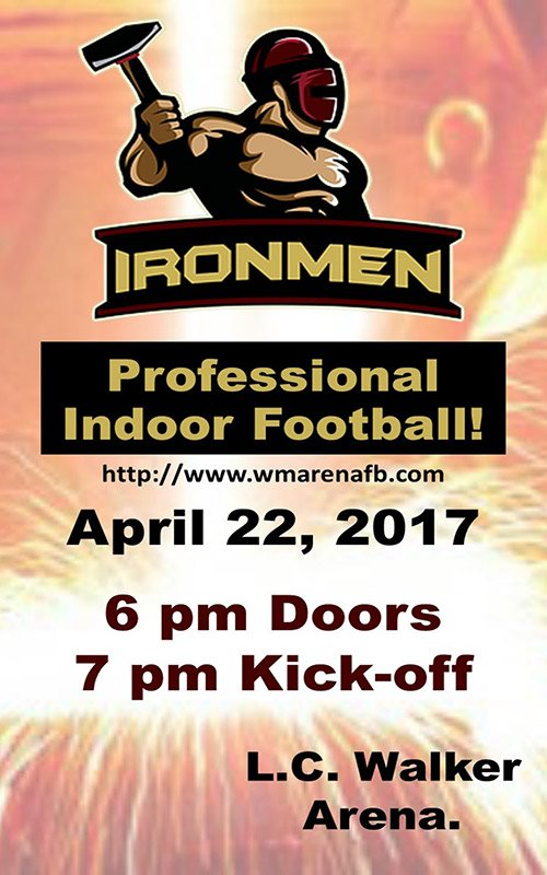 Apr 22 – Ironmen vs Sioux City Bandits – Indoor Football