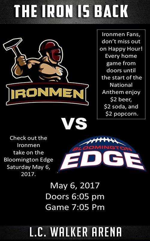 May 06 – Ironmen vs Bloomington Edge – Indoor Football