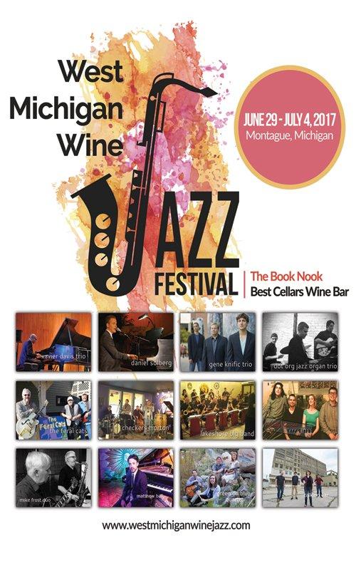 June 29-July 4 – West Michigan Wine & Jazz Festival