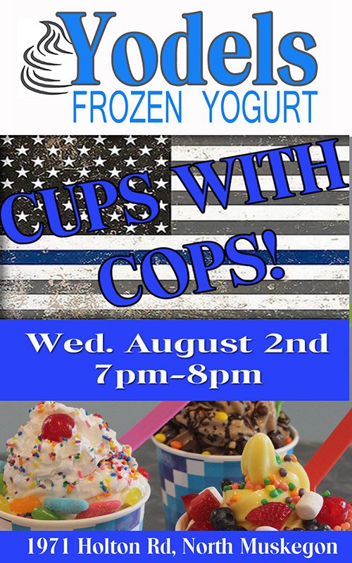 Aug 2 – Cups with Cops – Yodels Frozen Yogurt