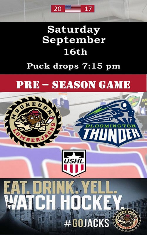 Sept 16 – Muskegon Lumberjacks Pre-Season Game
