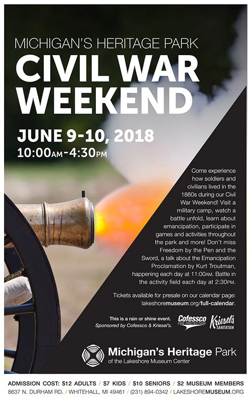 June 9,10 – Michigan's Heritage Park Civil War Weekend