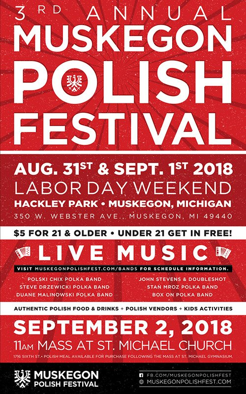 Aug 31, Sep 1 – Muskegon Polish Festival