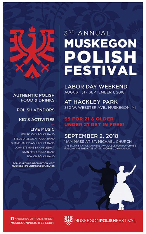 Aug 31, Sep 1 – Muskegon Polish Festival – Labor Day Weekend