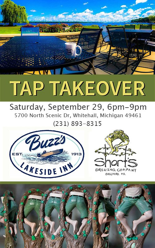 Today – Sep 29 – 6pm – Short's Brewing Tap Takeover at Buzz's Lakeside Inn