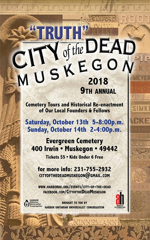"Oct 13, 14 ""Truth""  – City of the Dead – Muskegon"
