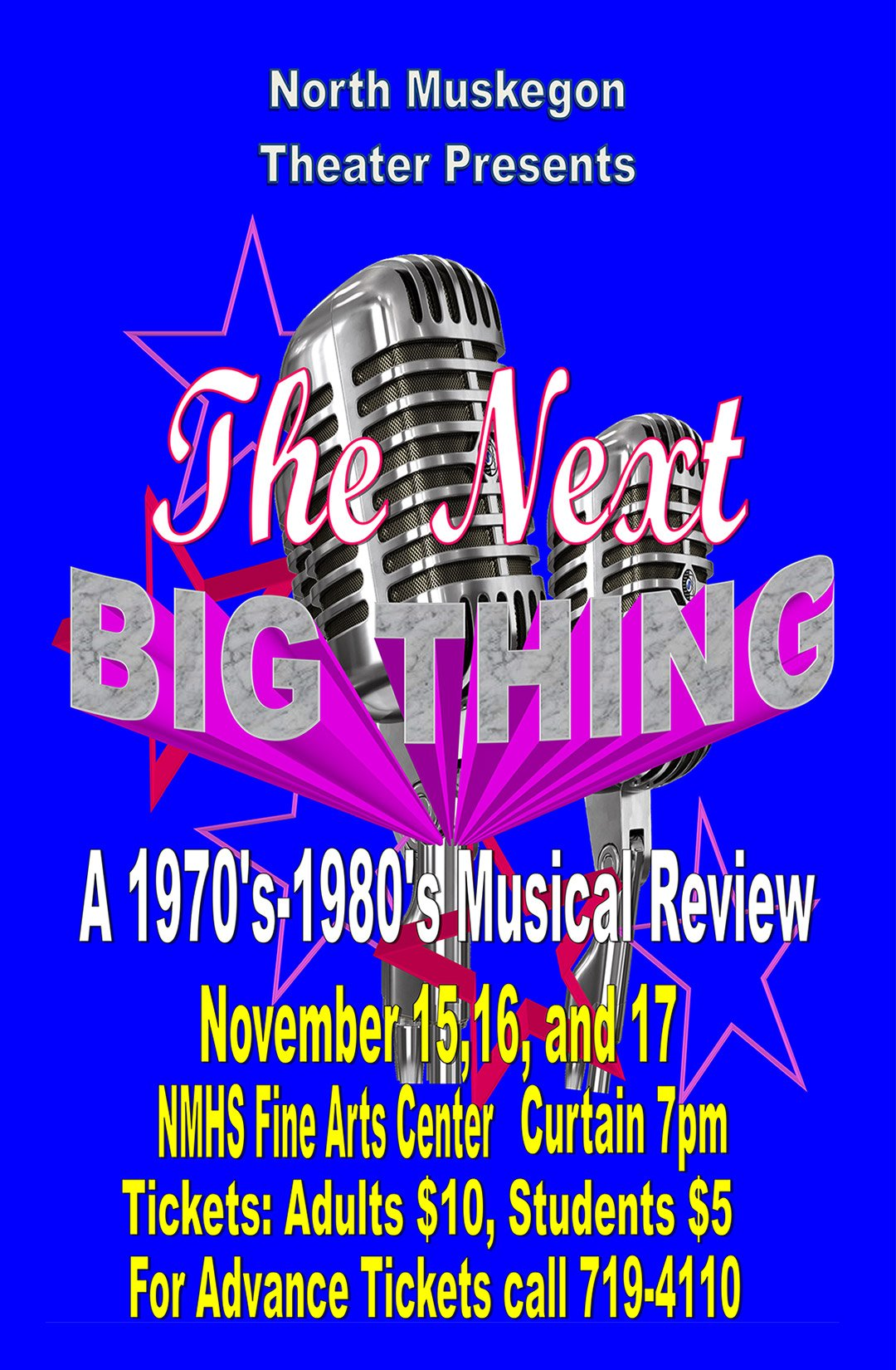 Nov 15, 16, 17 – North Muskegon Theater Presents: The Next Big Thing