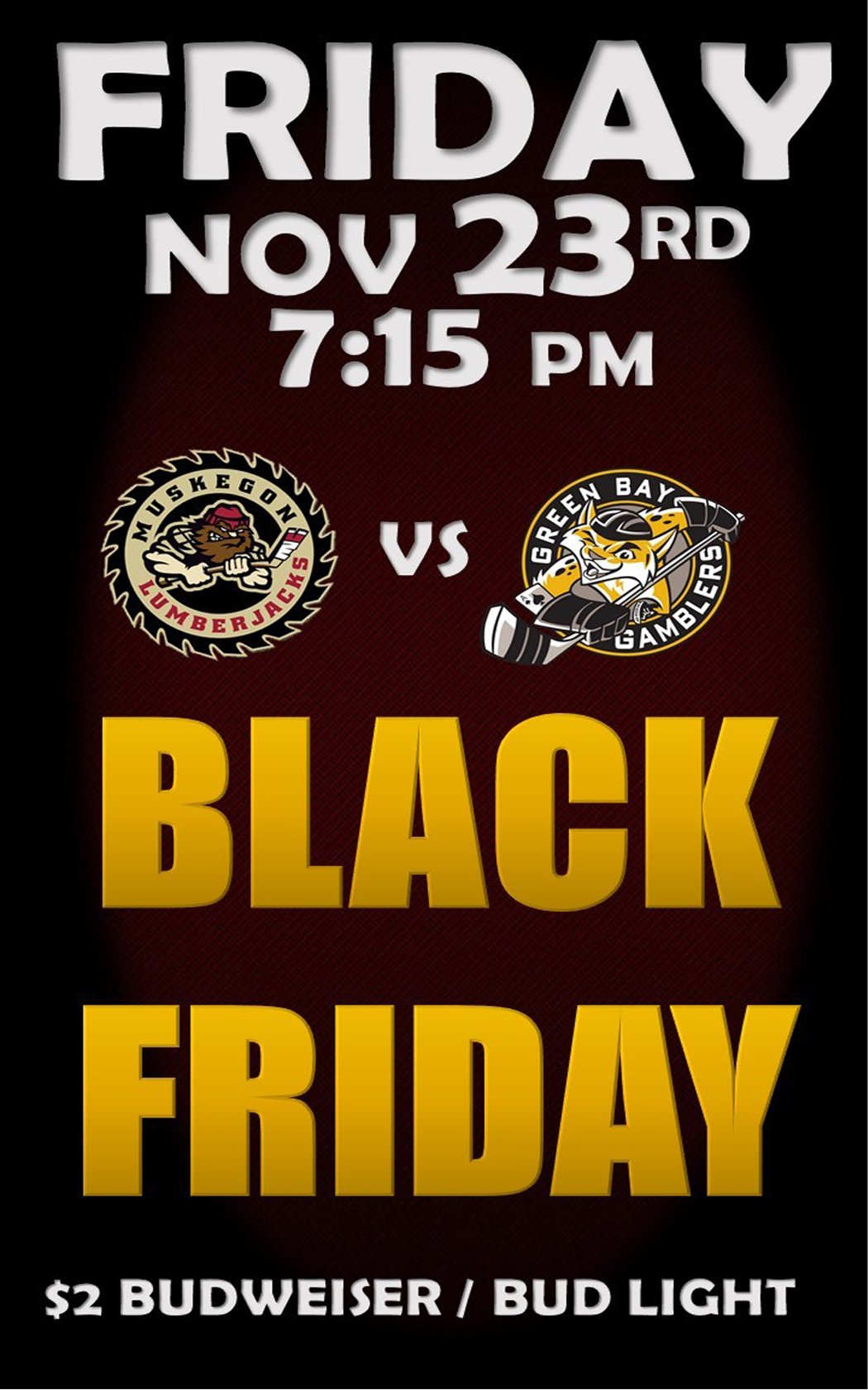 Nov 23 – Muskegon Lumberjacks vs Green Bay Gamblers