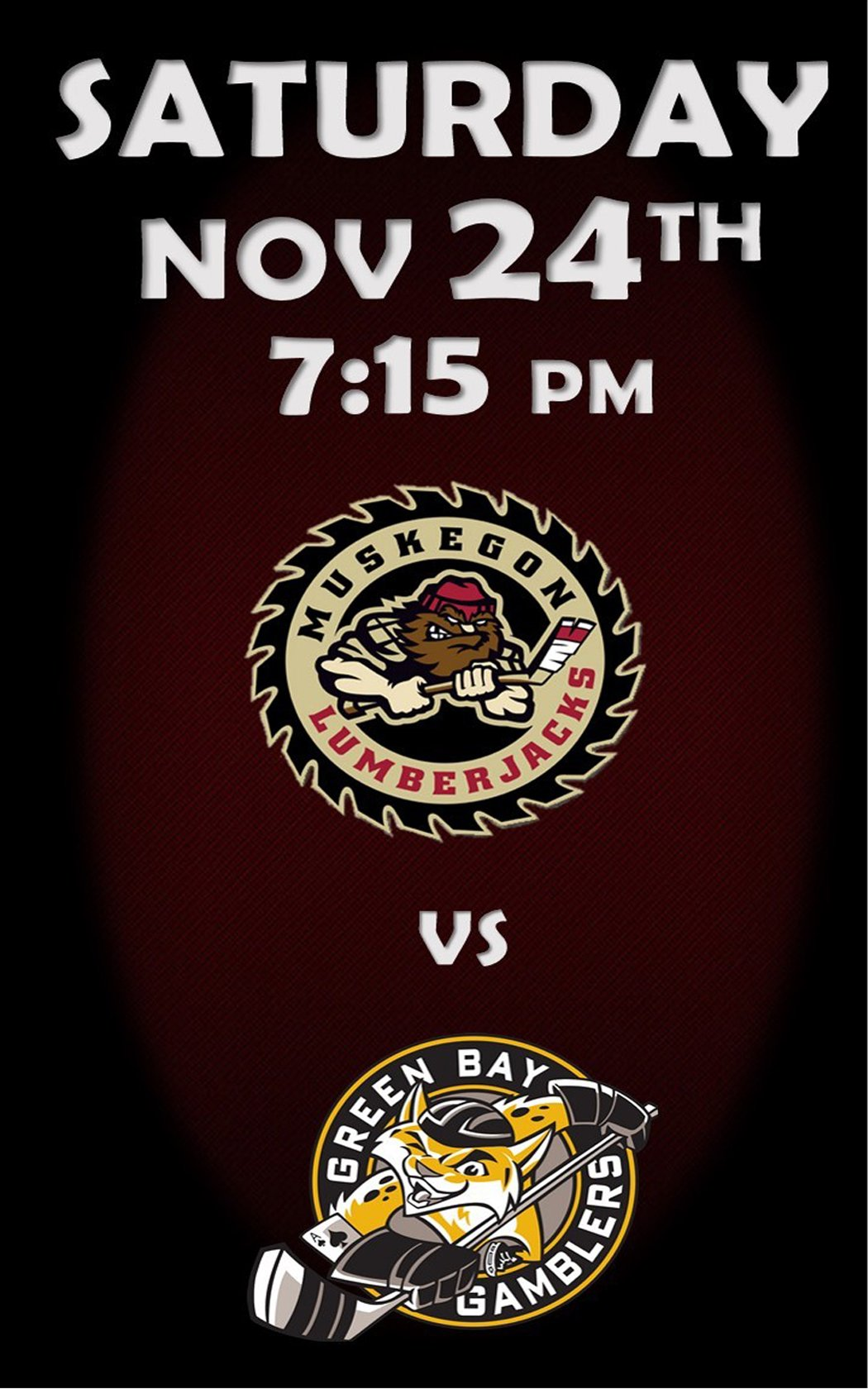 Nov 24 – Muskegon Lumberjacks vs Green Bay Gamblers
