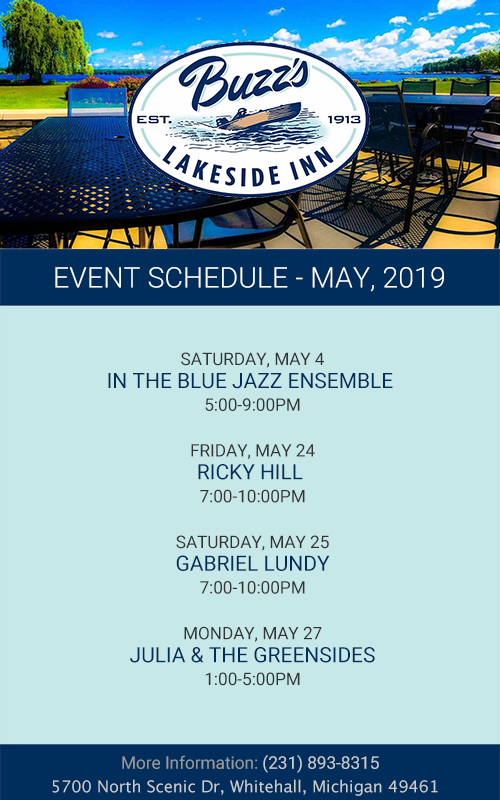 Buzz's Lakeside Inn – May, 2019 – Event Schedule