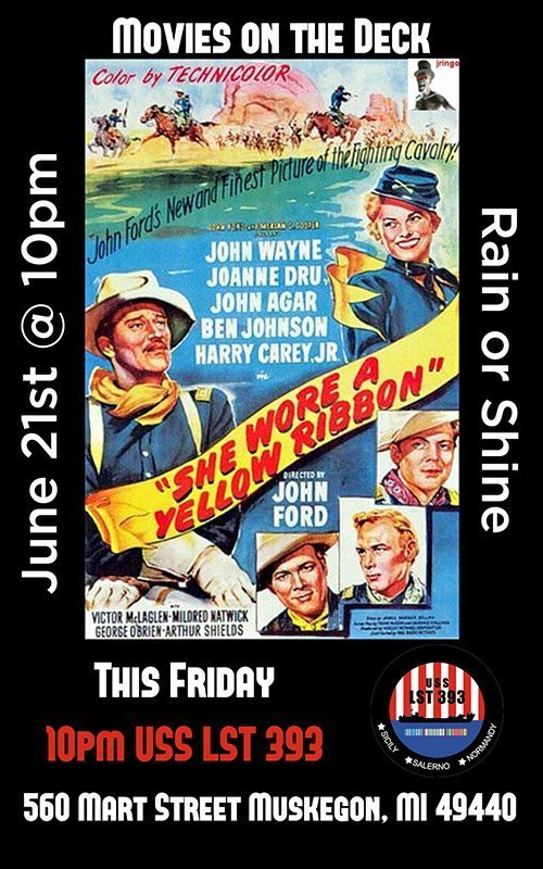 June 21 – Movies On Deck – She Wore a Yellow Ribbon