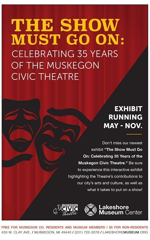 The Show Must Go On: Celebrating 35 Years of the Muskegon Civic Theatre